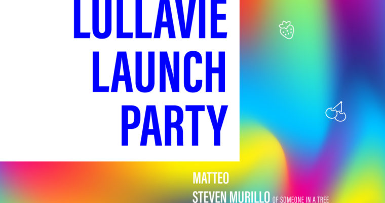 Come to Lullavie's Launch Party